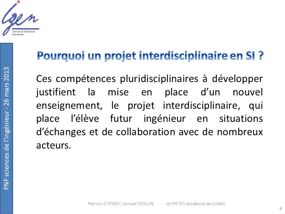 Pourquoi un projet interdisciplinaire en SI