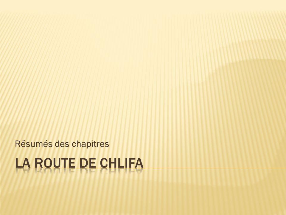 Résumés des chapitres La route de Chlifa