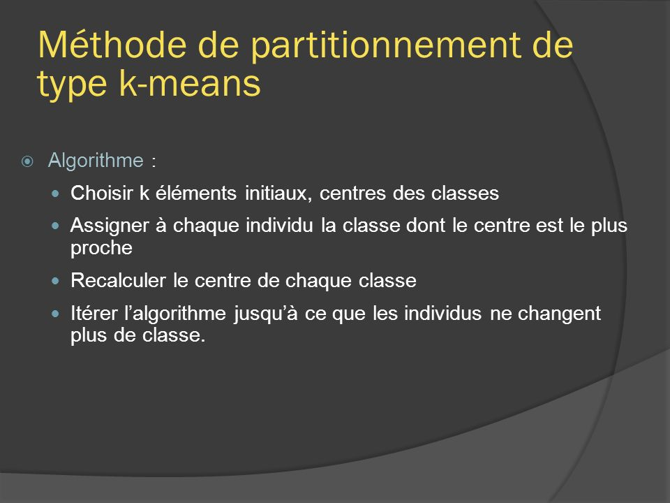 Méthode de partitionnement de type k-means