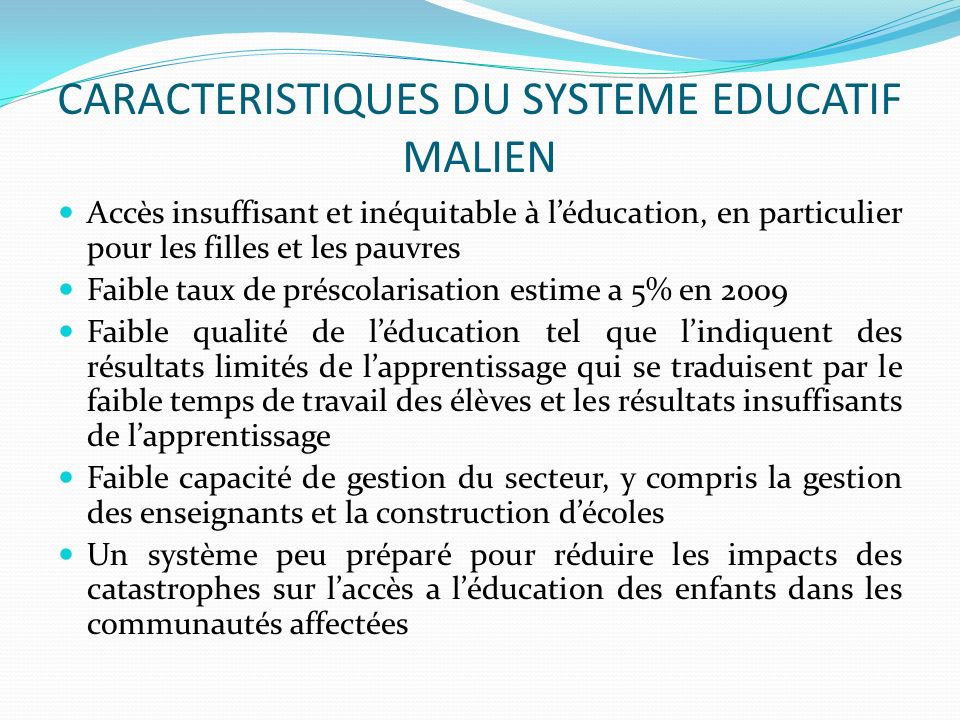 CARACTERISTIQUES DU SYSTEME EDUCATIF MALIEN