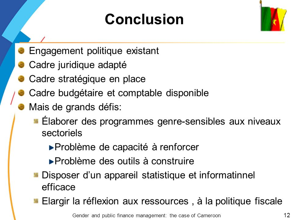 Conclusion Engagement politique existant Cadre juridique adapté