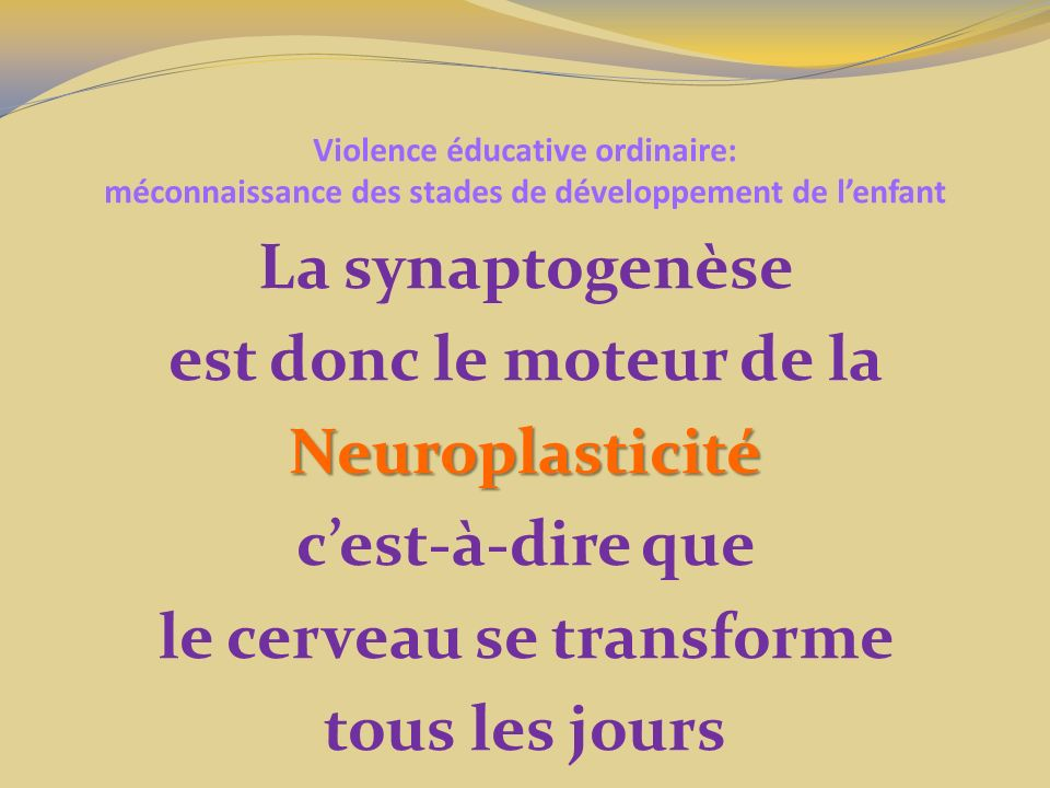 Violence éducative ordinaire: méconnaissance des stades de développement de l'enfant