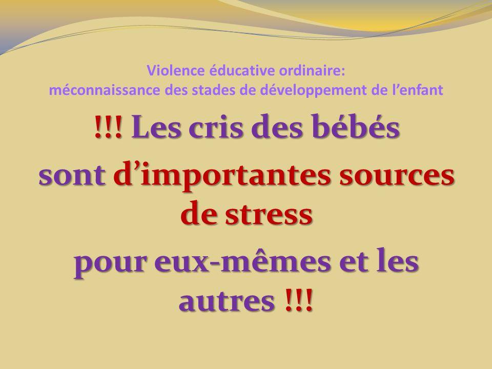 sont d'importantes sources de stress pour eux-mêmes et les autres !!!