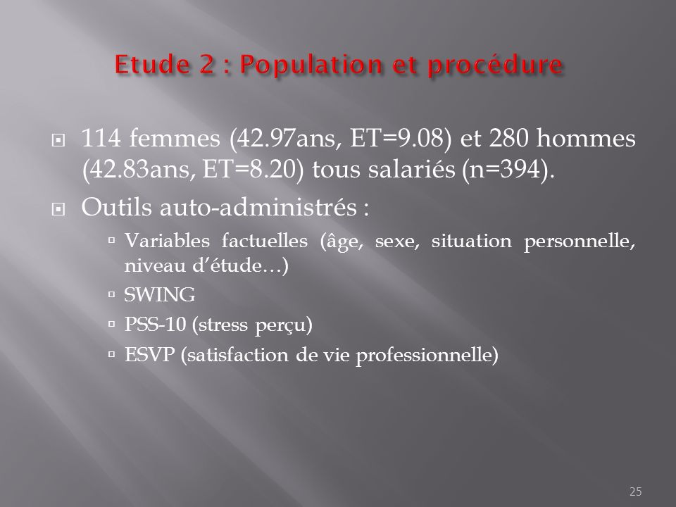 Etude 2 : Population et procédure