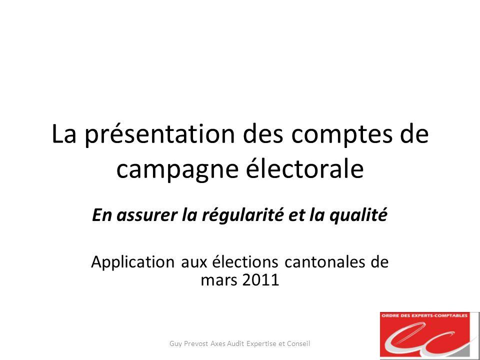La présentation des comptes de campagne électorale