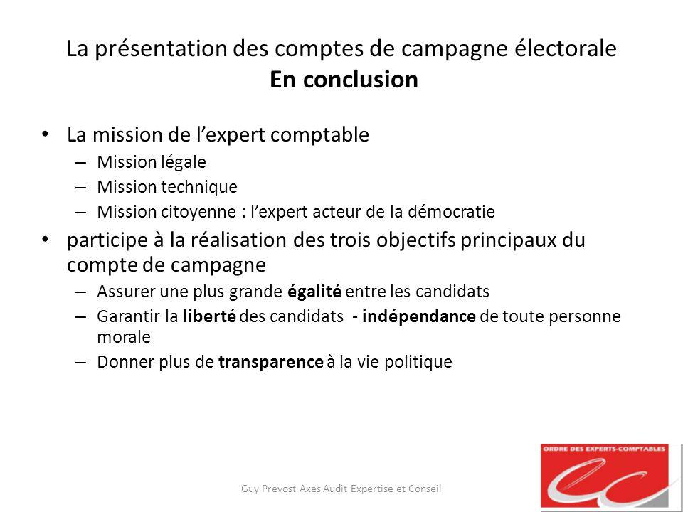 La présentation des comptes de campagne électorale En conclusion
