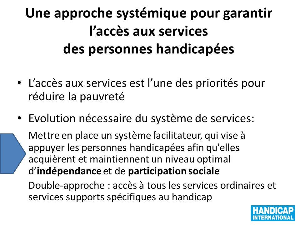 Une approche systémique pour garantir l'accès aux services des personnes handicapées