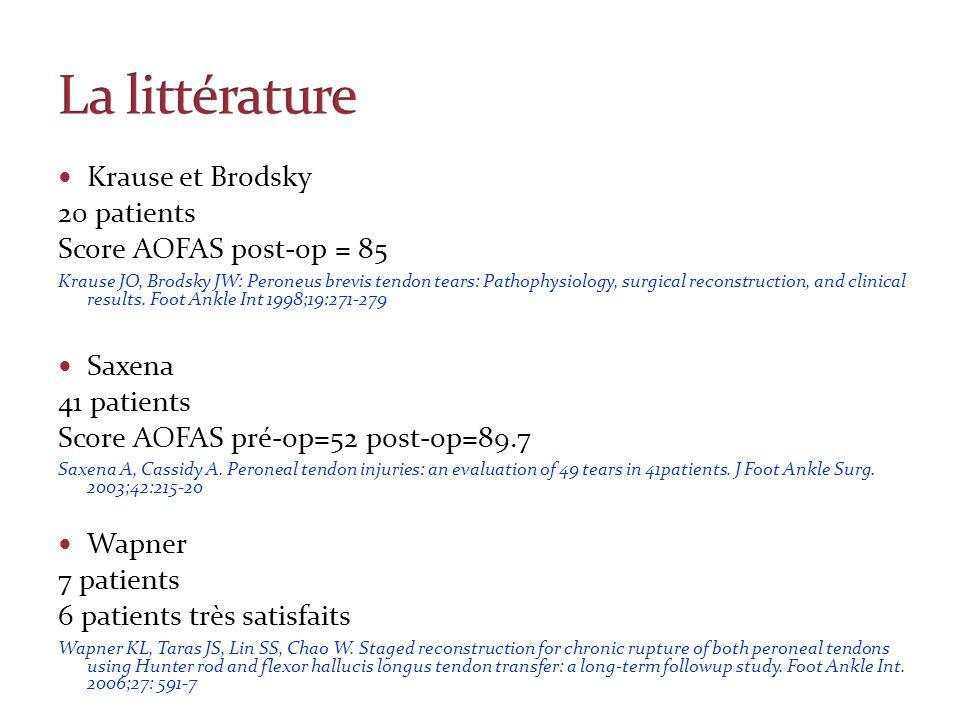 La littérature Krause et Brodsky 20 patients Score AOFAS post-op = 85
