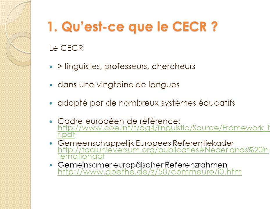 1. Qu'est-ce que le CECR Le CECR