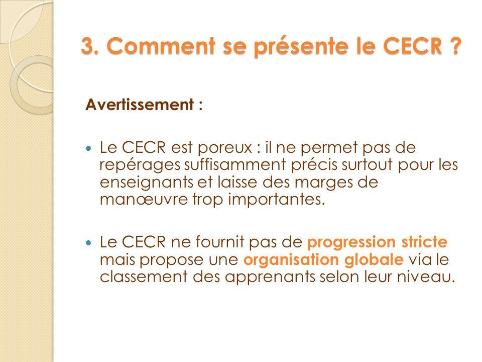3. Comment se présente le CECR
