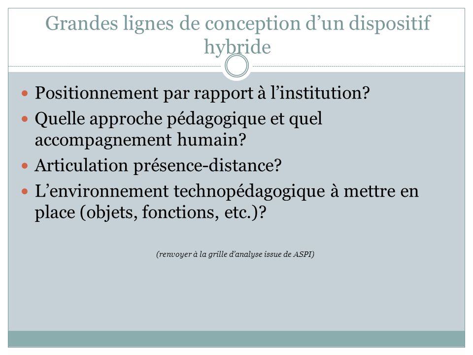 Grandes lignes de conception d'un dispositif hybride