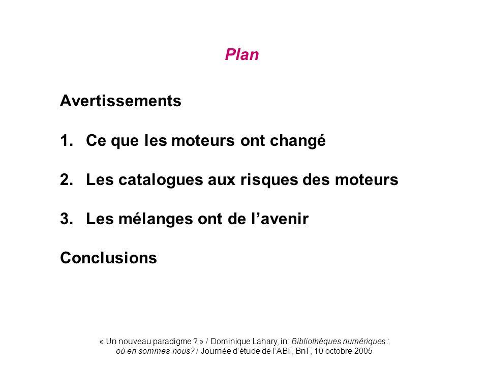 Avertissements Plan 1. Ce que les moteurs ont changé