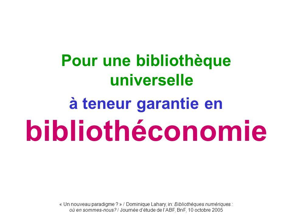 Pour une bibliothèque universelle