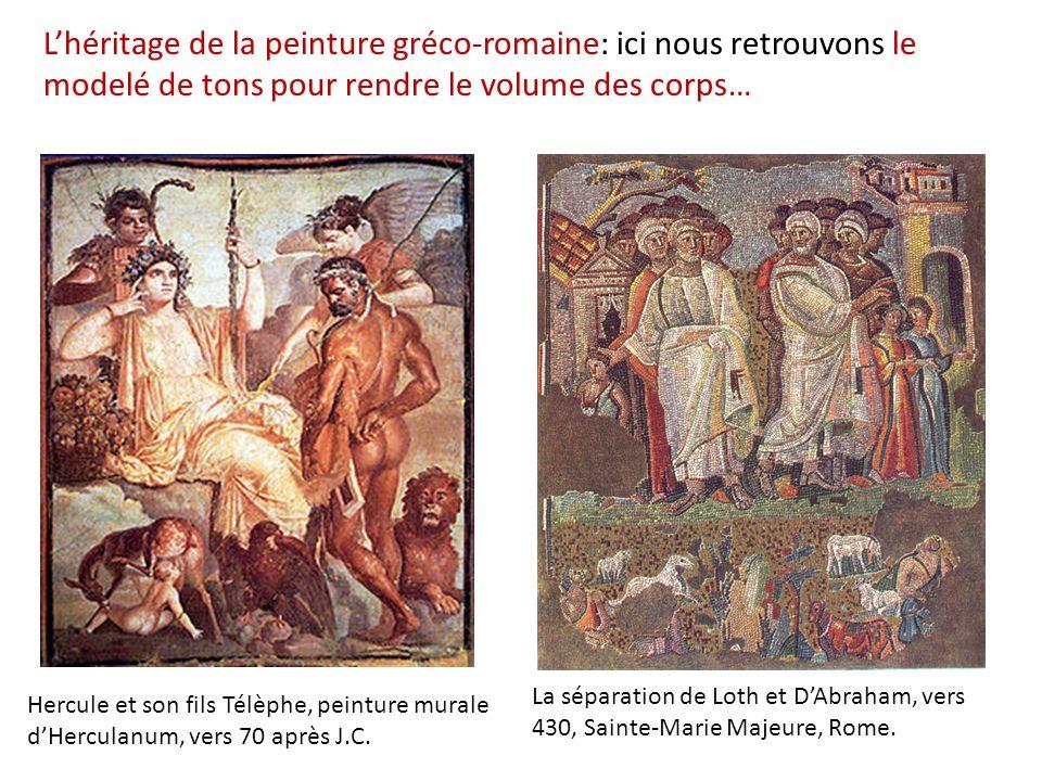 L'héritage de la peinture gréco-romaine: ici nous retrouvons le modelé de tons pour rendre le volume des corps…