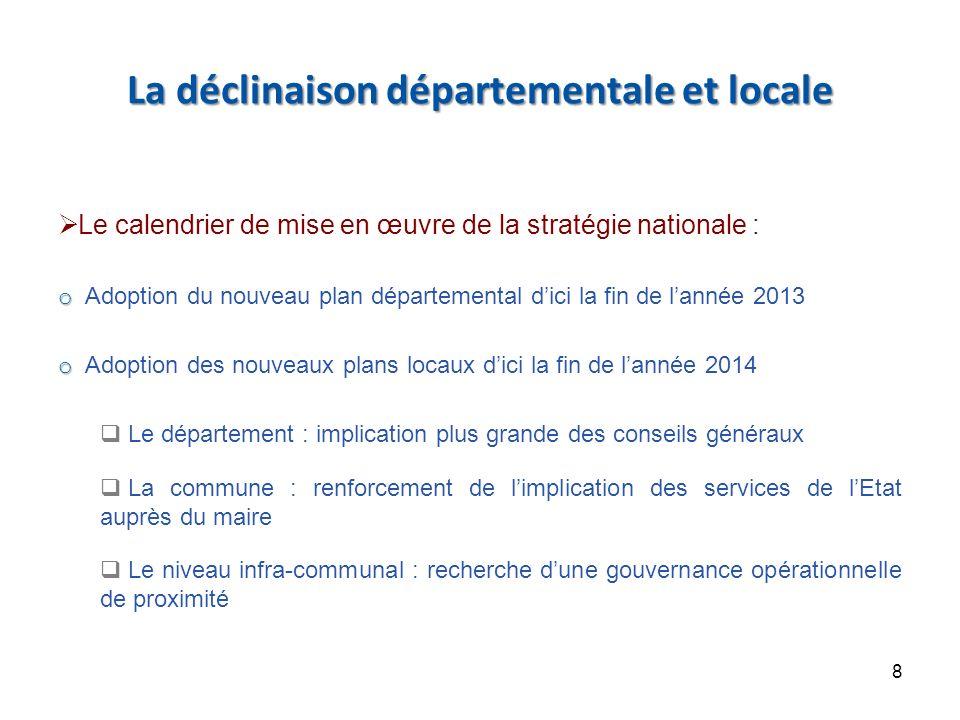 La déclinaison départementale et locale
