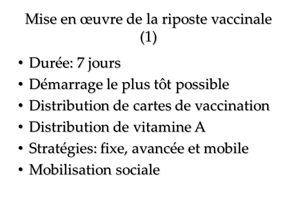 Mise en œuvre de la riposte vaccinale (1)