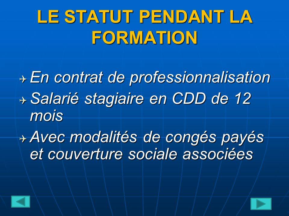 LE STATUT PENDANT LA FORMATION