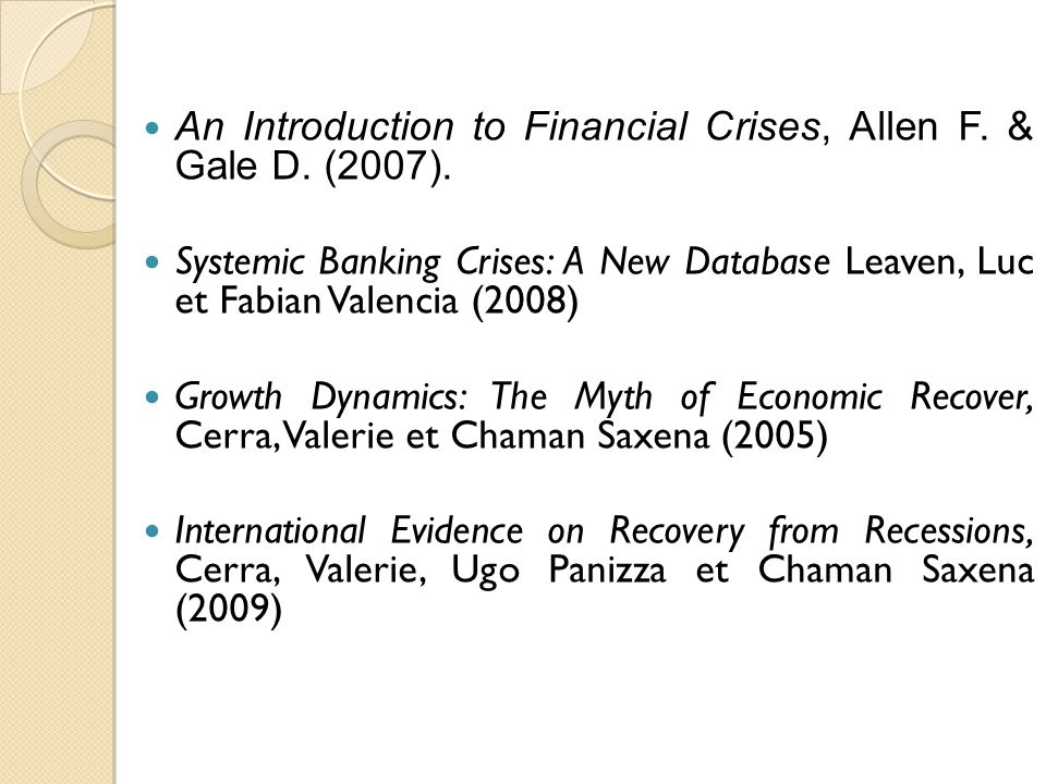 An Introduction to Financial Crises, Allen F. & Gale D. (2007).
