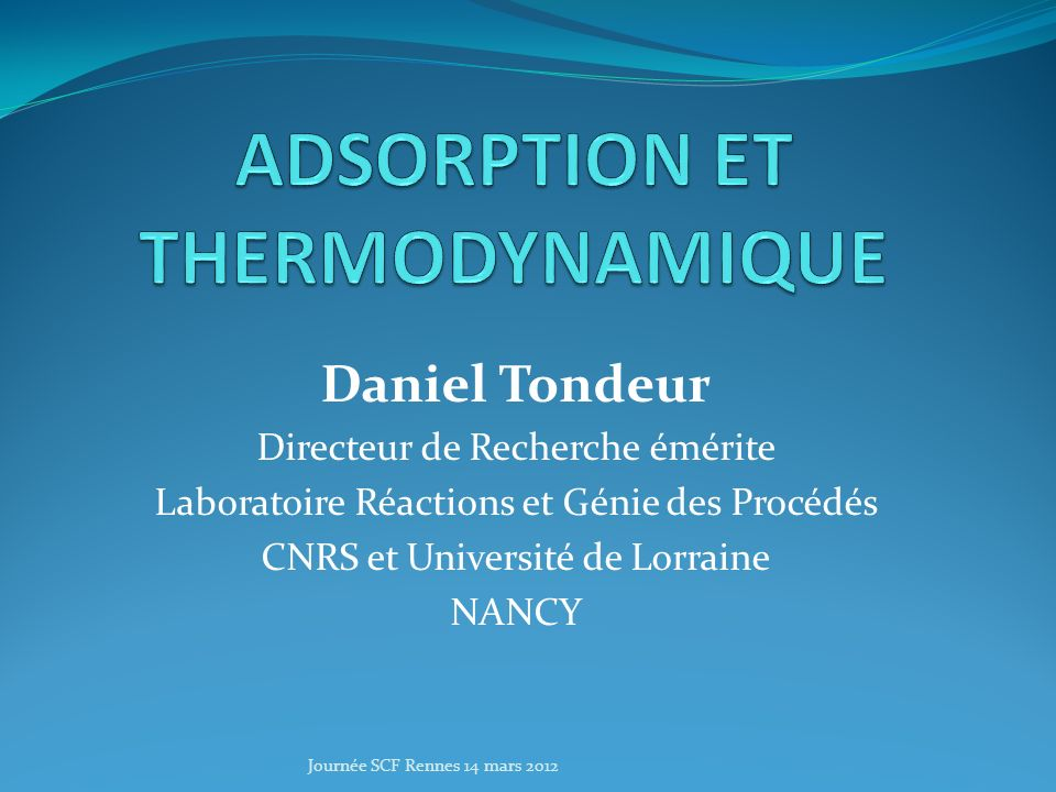 ADSORPTION ET THERMODYNAMIQUE