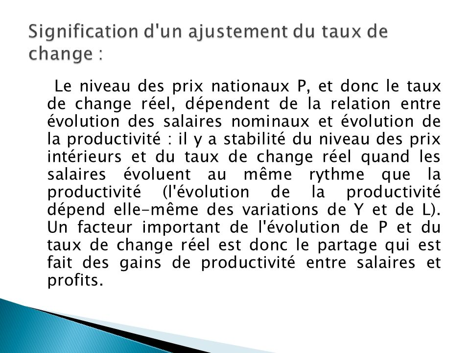 Signification d un ajustement du taux de change :