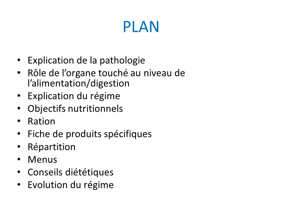 PLAN Explication de la pathologie