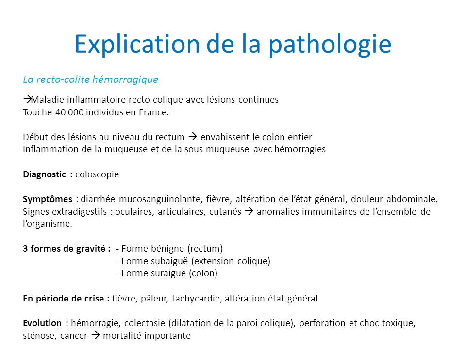 Explication de la pathologie