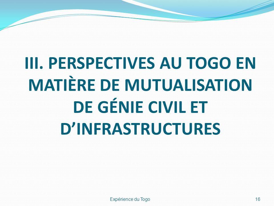 iii. Perspectives au Togo en matière de mutualisation de génie civil et d'infrastructures