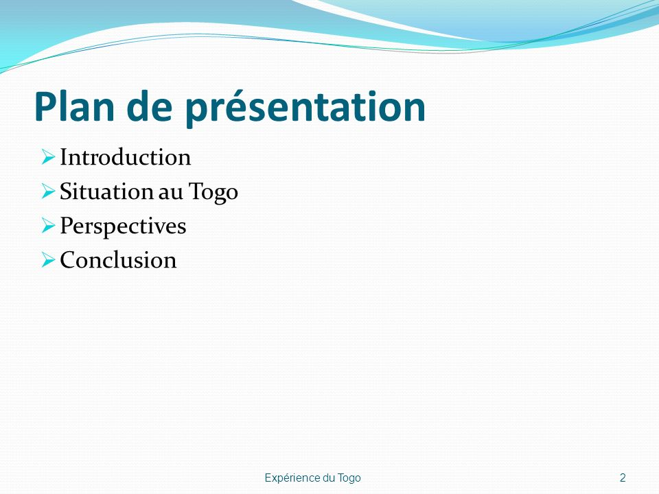 Plan de présentation Introduction Situation au Togo Perspectives
