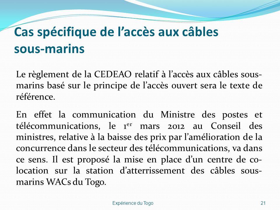 Cas spécifique de l'accès aux câbles sous-marins