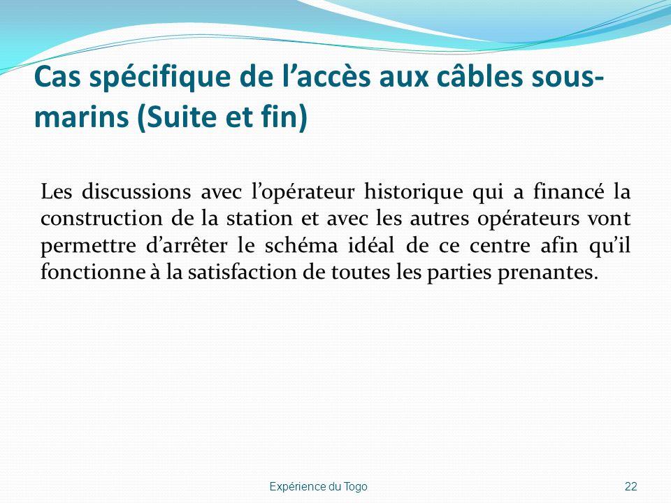 Cas spécifique de l'accès aux câbles sous-marins (Suite et fin)