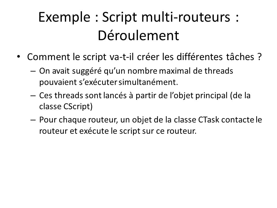 Exemple : Script multi-routeurs : Déroulement