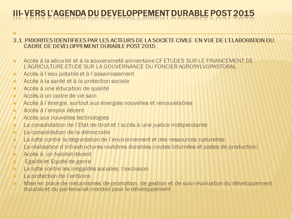 III- VERS L'AGENDA DU DEVELOPPEMENT DURABLE POST 2015