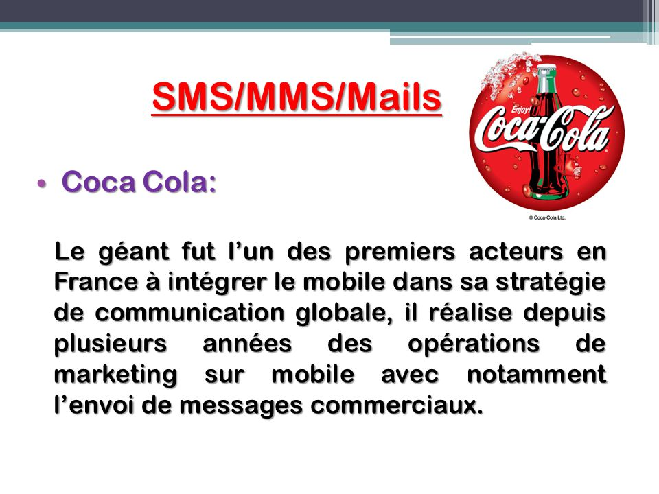 SMS/MMS/Mails Coca Cola: