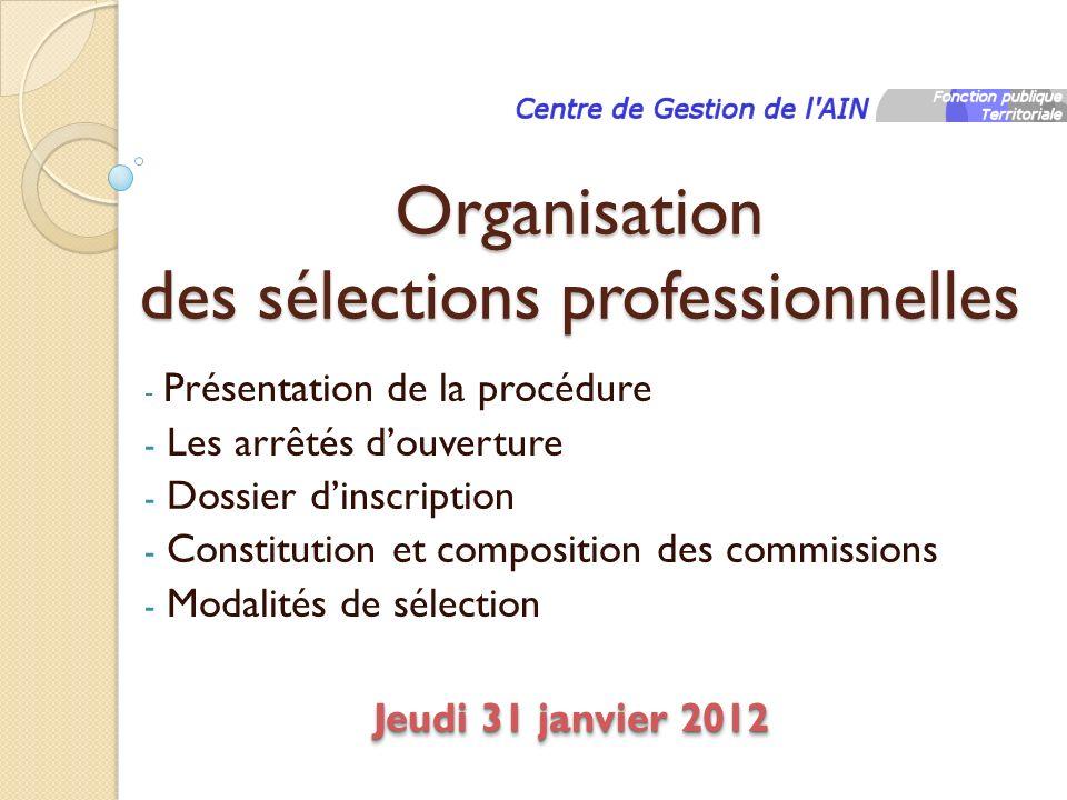 Organisation des sélections professionnelles