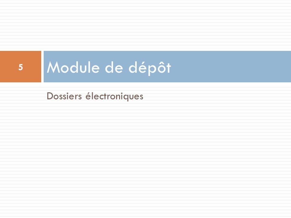 Module de dépôt Dossiers électroniques