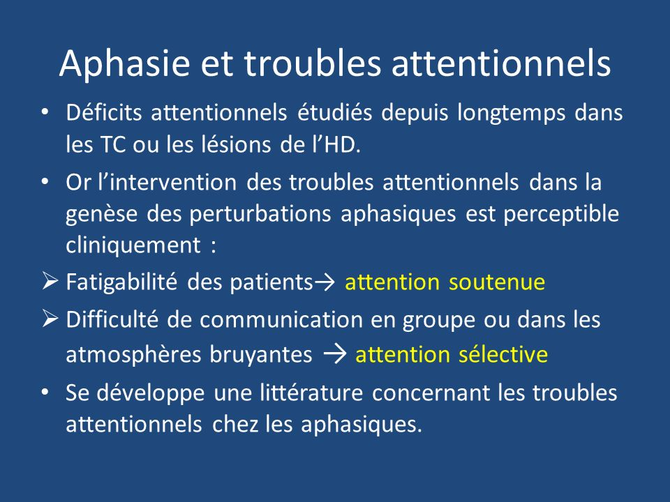 Aphasie et troubles attentionnels