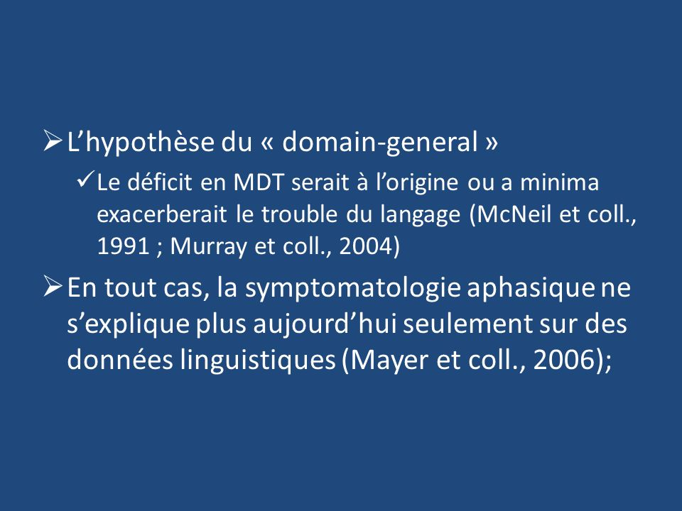 L'hypothèse du « domain-general »
