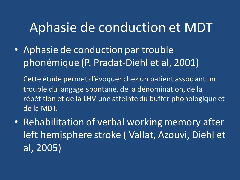 Aphasie de conduction et MDT