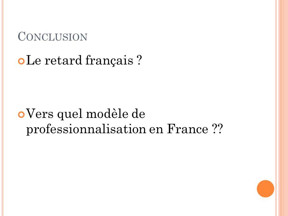Vers quel modèle de professionnalisation en France