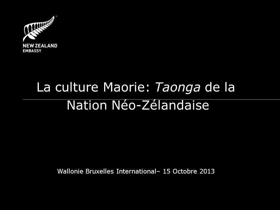 La culture Maorie: Taonga de la Nation Néo-Zélandaise