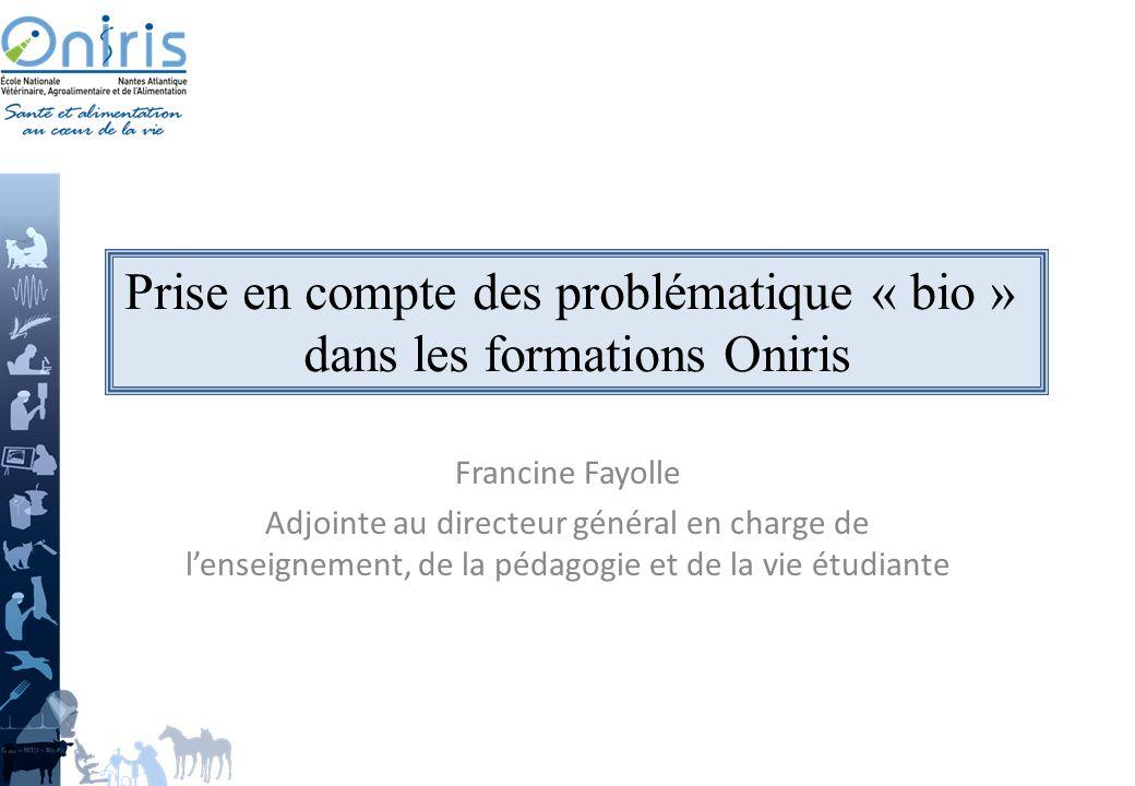 Prise en compte des problématique « bio » dans les formations Oniris