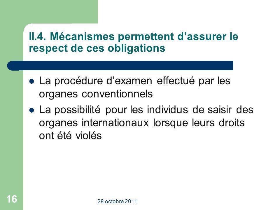 II.4. Mécanismes permettent d'assurer le respect de ces obligations