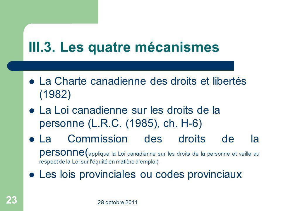 III.3. Les quatre mécanismes