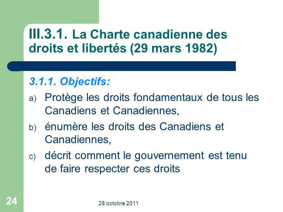 III.3.1. La Charte canadienne des droits et libertés (29 mars 1982)