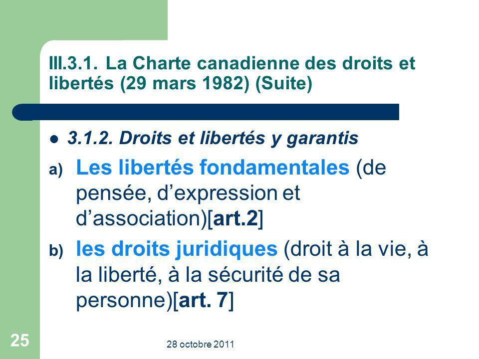 III.3.1. La Charte canadienne des droits et libertés (29 mars 1982) (Suite)