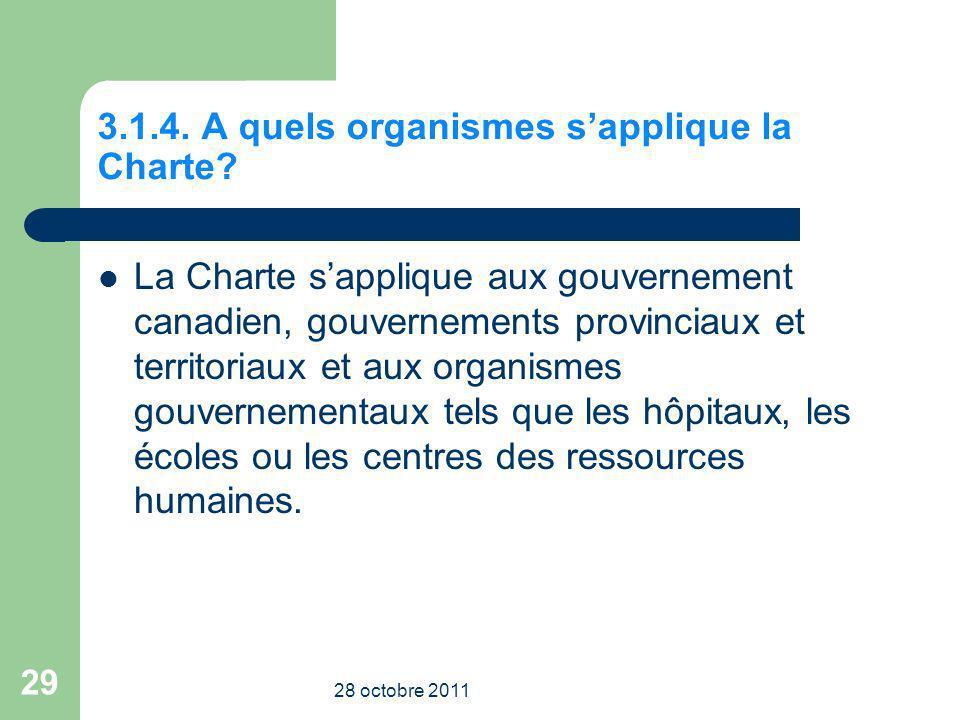 3.1.4. A quels organismes s'applique la Charte