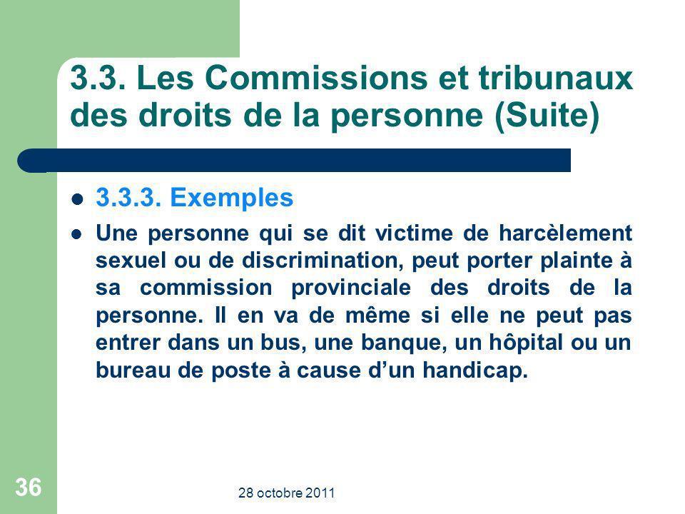 3.3. Les Commissions et tribunaux des droits de la personne (Suite)