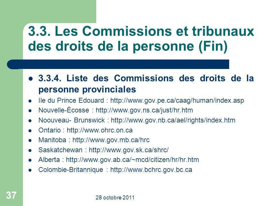 3.3. Les Commissions et tribunaux des droits de la personne (Fin)
