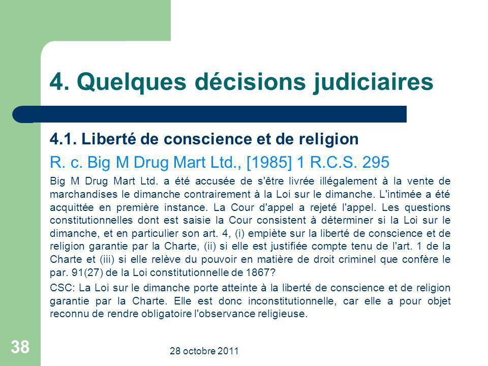 4. Quelques décisions judiciaires