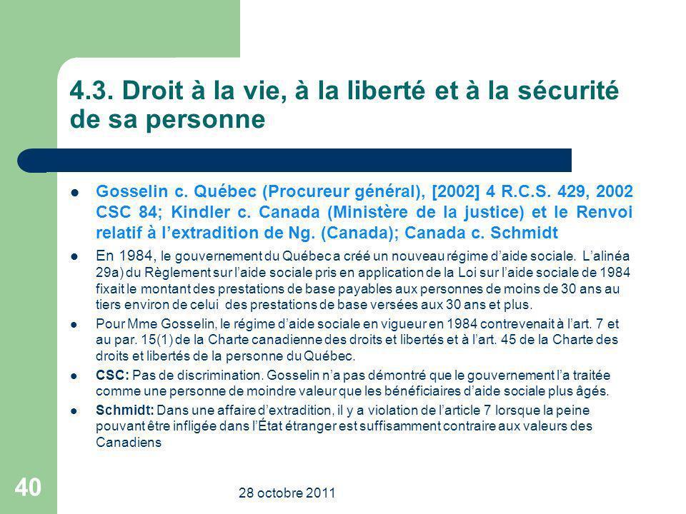4.3. Droit à la vie, à la liberté et à la sécurité de sa personne